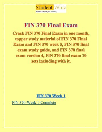 fin 370 final exam study Welcome to the best tutorials ever assignment e help provide simple and easy test papers of fin 370 final exam, fin 370 final exam answers uop, fin 370 final exam study guide, fin 370 final exam 10 sets for the student of university of phoenix.