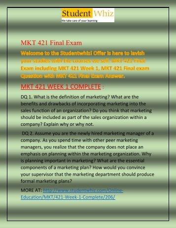 MKT 421 Final Exam - MKT 421 Week 2 Final Exam   Studentwhiz