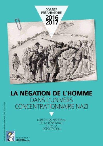 2016 2017 La négation de l'Homme dans l'univers concentrationnaire nazi