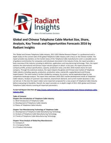 Global and Chinese Telephone Cable Market Size, Share, Growth, Analysis, Key Trends and Opportunities Forecasts 2016