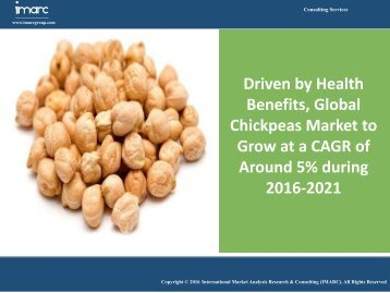 Global Chickpeas Market Report 2016-2021