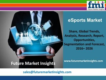 eSports Market Industry Analysis, Trend and Growth, 2016-2026