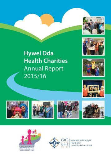 Hywel Dda Health Charities Annual Report 2015/16