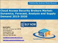 Cloud Access Security Brokers Market: Dynamics, Forecast, Analysis and Supply Demand 2015-2020