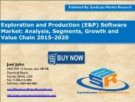 Exploration and Production (E&P) Software Market: Analysis, Segments, Growth and Value Chain 2015-2020
