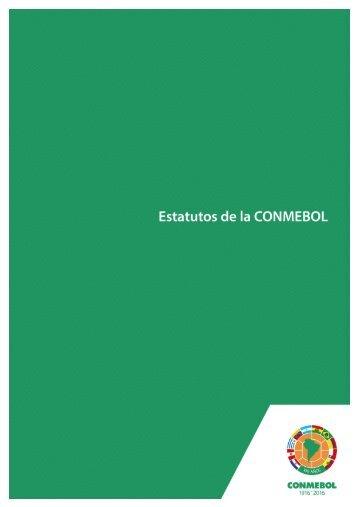 Estatutos de la CONMEBOL CONGRESO EXTRAORDINARIO DE 2016