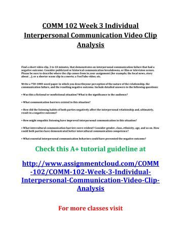 film and movie analysis interpersonal communications Interpersonal communication reflective paper on the movie crash essay a+   the motion picture crash is an extremely thought provoking movie about the.