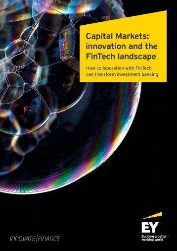 Capital Markets innovation and the FinTech landscape