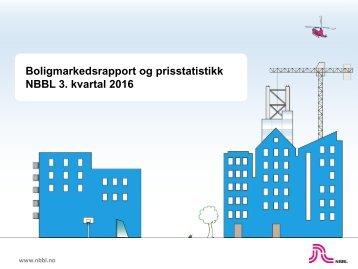 Boligmarkedsrapport og prisstatistikk NBBL 3 kvartal 2016