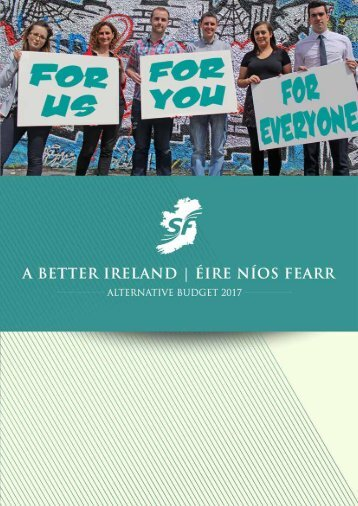 2 | Sinn Féin Alternative Budget 2017