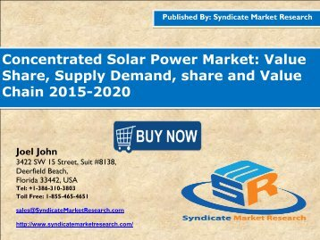 Concentrated Solar Power Market: Value Share, Supply Demand, share and Value Chain 2015-2020