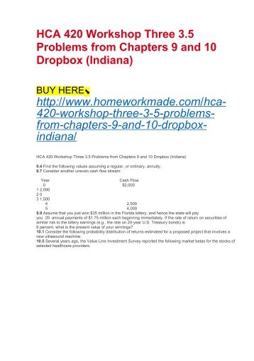 HCA 420 Workshop Three 3.5 Problems from Chapters 9 and 10 Dropbox (Indiana)