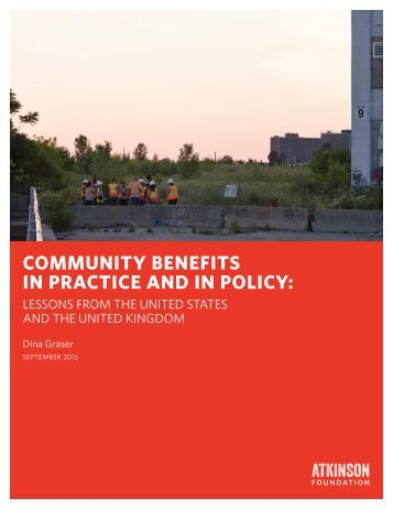 COMMUNITY BENEFITS IN PRACTICE AND IN POLICY