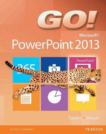 Go! Microsoft Powerpoint
