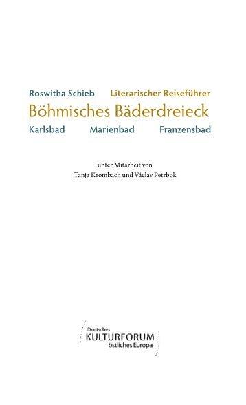 Blick ins Buch | Roswitha Schieb: Literarischer Reiseführer Böhmisches Bäderdreieck