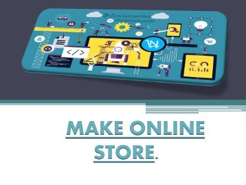 MAKE ONLINE STORE NEW