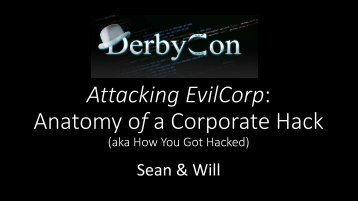 Attacking EvilCorp Anatomy of a Corporate Hack
