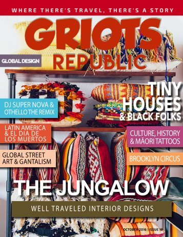 GRIOTS REPUBLIC - AN URBAN BLACK TRAVEL MAG - OCTOBER 2016
