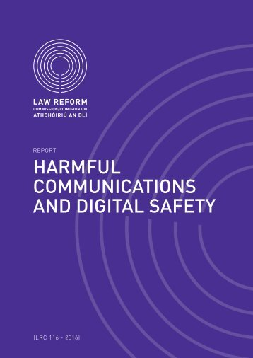 HARMFUL COMMUNICATIONS AND DIGITAL SAFETY
