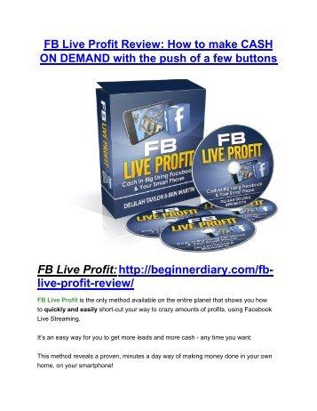 FB Live Profit review-(SHOCKED) $21700 bonuses