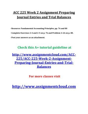 ACC 225 Week 2 Assignment Preparing Journal Entries and Trial Balances
