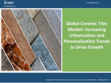 Ceramic Tiles Market |Industry Report 2016-2021