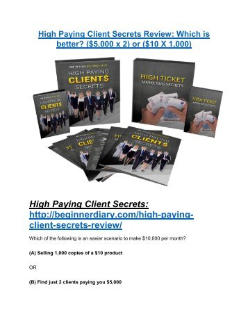 High Paying Client Secrets review-(SHOCKED) $21700 bonuses