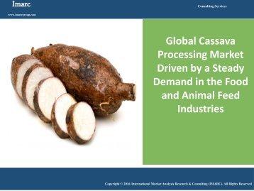Cassava Processing Market | Industry Report 2016 - 2021