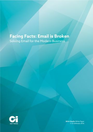 2016-Charlie-White-Paper-Facing-Facts-Email-is-Broken-1