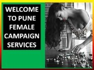 Entertain your Life with Pune escorts