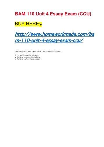 BAM 110 Unit 4 Essay Exam (CCU)