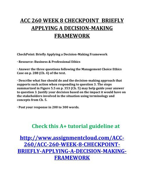 ACC 260 WEEK 8 CHECKPOINT BRIEFLY APPLYING A DECISION-MAKING