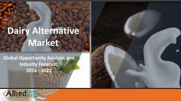 Dairy Alternative Market by Source, Application - Industry Overview