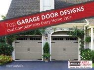 Top Garage Door Designs that Complements Every Home Type