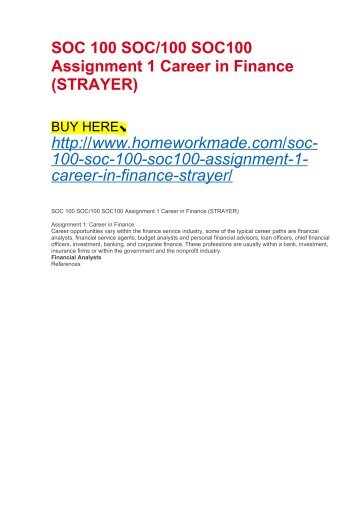 SOC 100 SOC:100 SOC100 Assignment 1 Career in Finance (STRAYER)