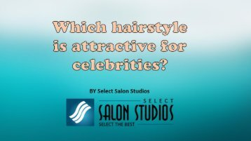 Which hairstyle is attractive for celebrities