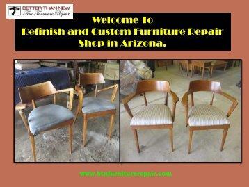 Furniture Repair Chandler| Better Than New