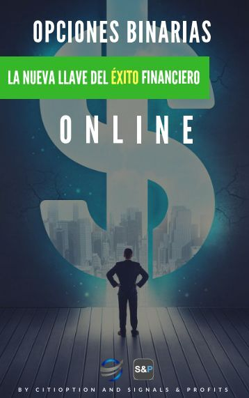 Opciones Binarias la nueva llave del exito finaciero online
