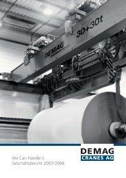 We Can Handle It. Geschäftsbericht 2007/ 2008 - Demag Cranes AG