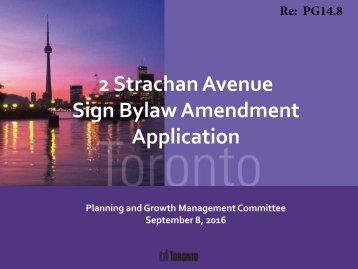 2 Strachan Avenue Sign Bylaw Amendment Application