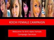 KOCHI FEMALE CAMPAIGN SERVICES