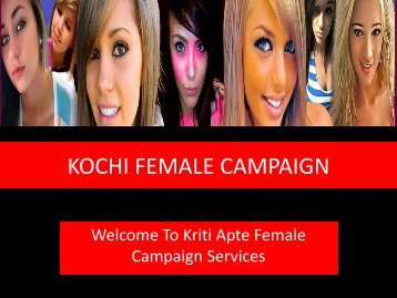 KOCHI FEMALE CAMPAIGN SERVICES