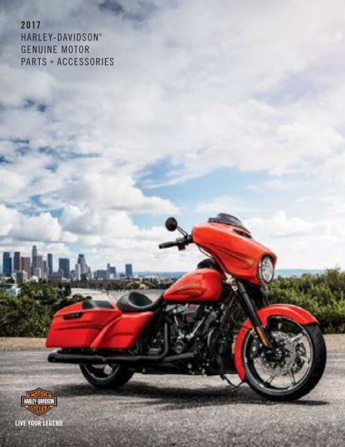 2017 Harley Davidson Genuine Parts & Accessories -