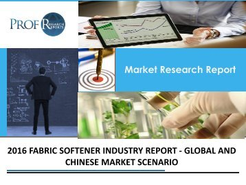 FABRIC SOFTENER INDUSTRY REPORT