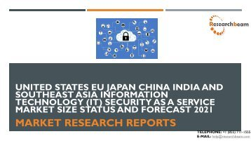 United States EU Japan China India and Southeast Asia Information Technology (IT) Security as a Service Market Size Status and Forecast 2021