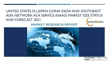 United States EU Japan China India and Southeast Asia Network as a Service (NaaS) Market Size Status and Forecast 2021