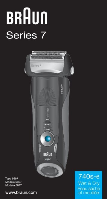 Braun 740s-6, 740s-7 - 740s-6 Wet & Dry,  Series 7 Manual (UK, FR, ES (USA, CDN, MEX))
