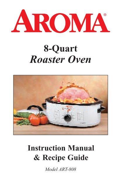 Aroma 8 Quart Roaster Oven ART 808