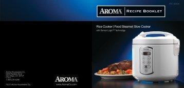 Aroma 20-Cup Professional Series Sensor Logic™ Rice Cooker, Food Steamer & Slow CookerARC-2000A (ARC-2000A) - ARC-2000A Recipe Booklet - 20-Cup Professional Series Sensor Logic™ Rice Cooker, Food Steamer & Slow Cooker