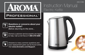 Aroma Aroma Professional 1.7 Liter / 7 Cup Stainless Steel Electric KettleAWK-272SB (AWK-272SB) - AWK-272SB Instruction Manual - Aroma Professional 1.7 Liter / 7 Cup Stainless Steel Electric Kettle